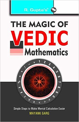 The Magic of Vedic Mathematics