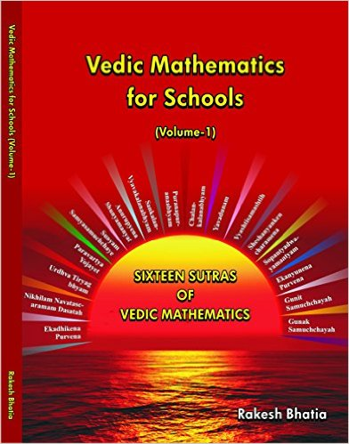 Vedic Mathematics for Schools (Volume-1)