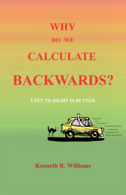 Why do we Calculate Backwards?