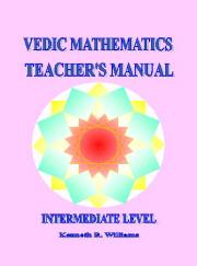 VEDIC MATHEMATICS TEACHER'S MANUAL 2 - INTERMEDIATE LEVEL
